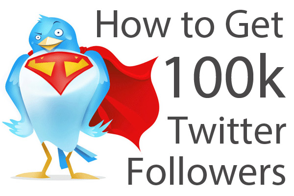 How-to-Get-100000-Twitter-Followers