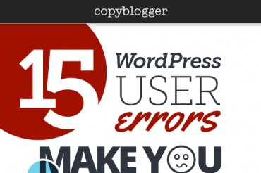 15 Most Common WordPress User Mistakes to Avoid