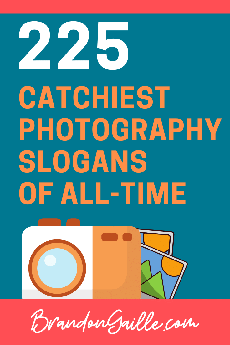 Photography Slogans