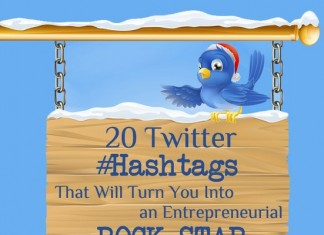 List of the Top 20 Twitter Hashtags for Entrepreneurs to Follow