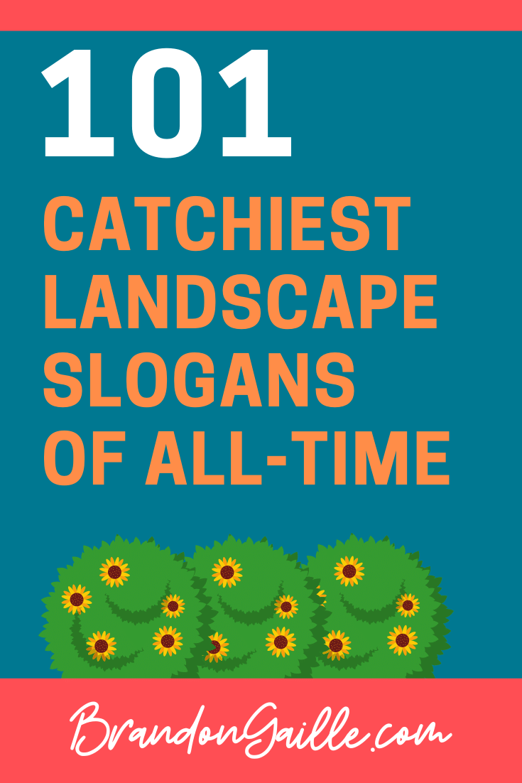 Landscape Slogans