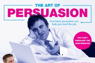 How to Use Persuasion to Land Your Dream Job