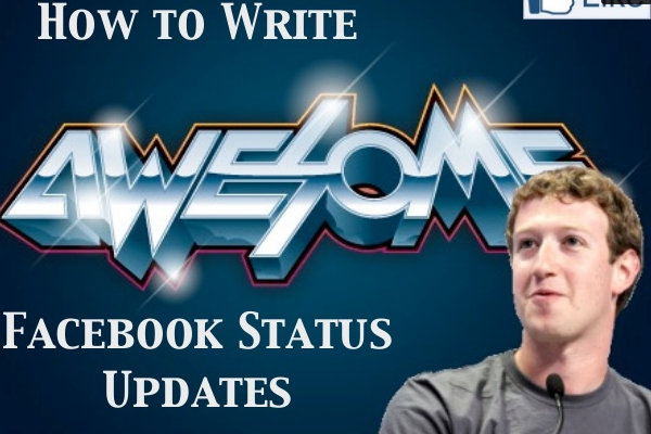 5 Techniques for Writing Awesome Facebook Status Updates