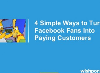 4 Simple Techniques for Turning a Facebook Fan into a Customer