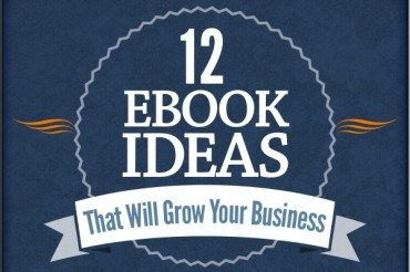12 Types of eBooks to Use for Growing Your Business
