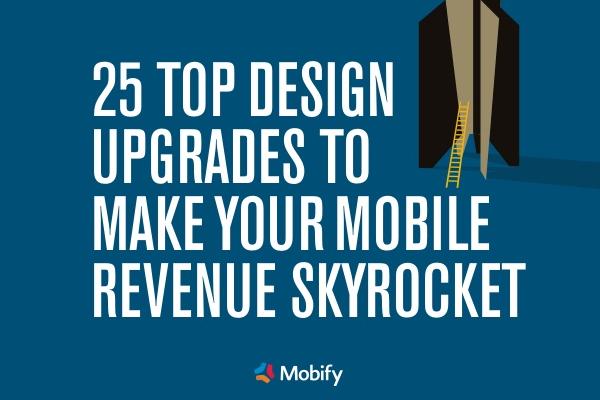 25 Ways to Increase Mobile Revenue