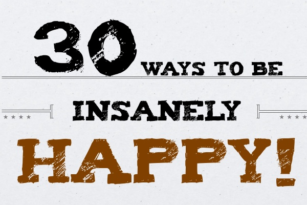 30 Ways to Find Happiness in Life