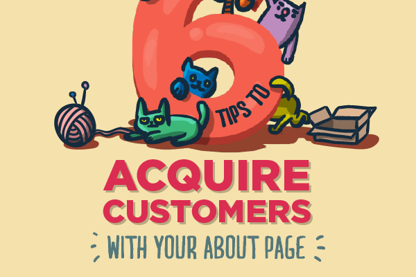 6 About Us Page Techniques to Get Customers