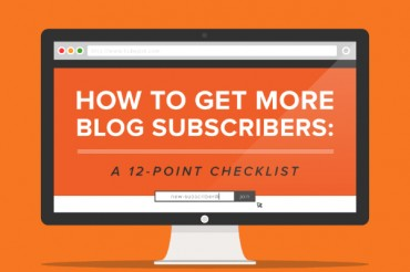 12 Ways to Get More Blog Subscribers