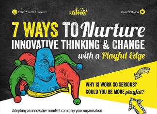 7 Ways to Ignite Innovative Thinking