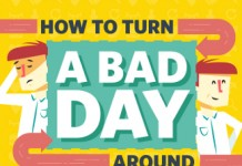 4 Ways to Turn a Bad Day into a Great Day