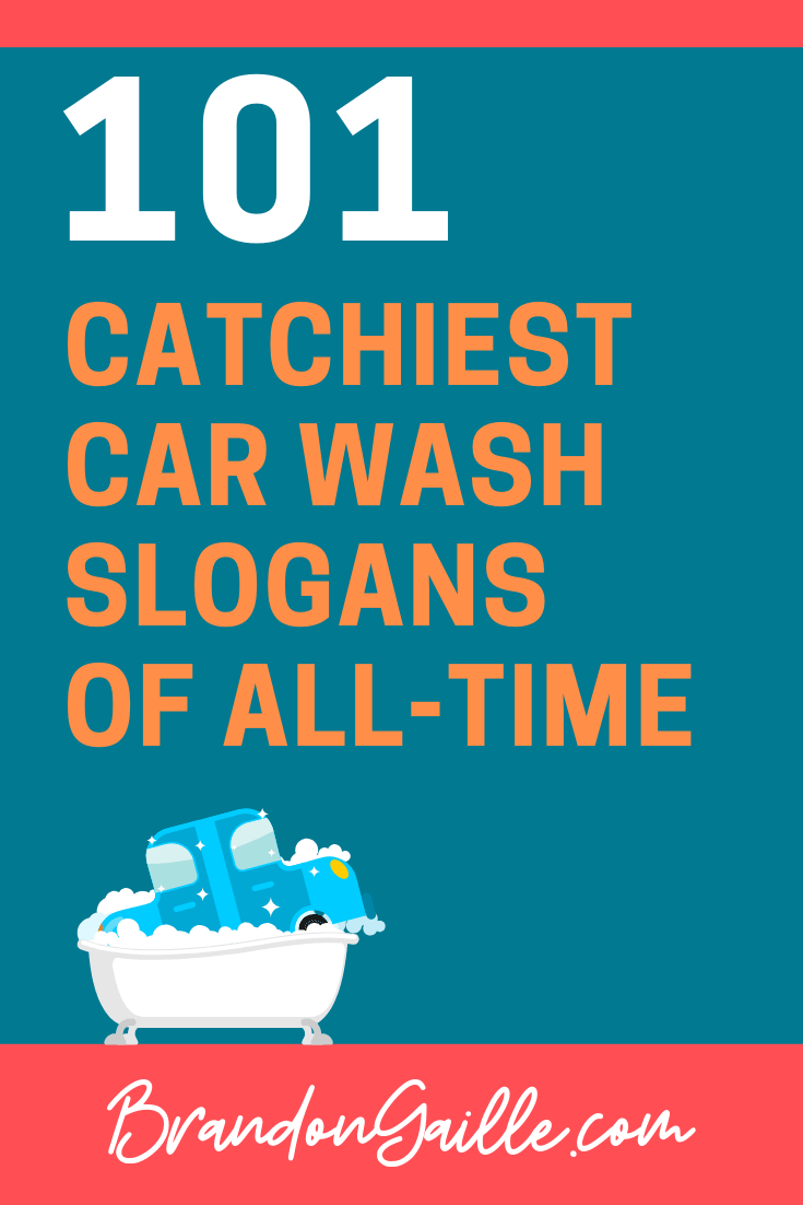 101 Catchy Car Wash Slogans and Taglines - BrandonGaille com