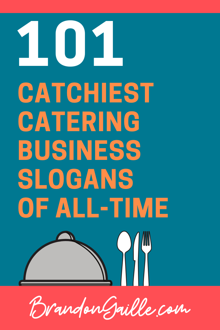 Catering Business Slogans