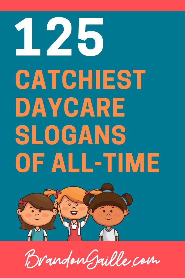 Daycare Slogans