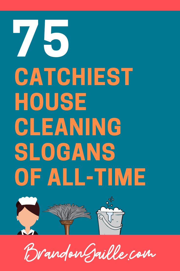 House Cleaning Slogans