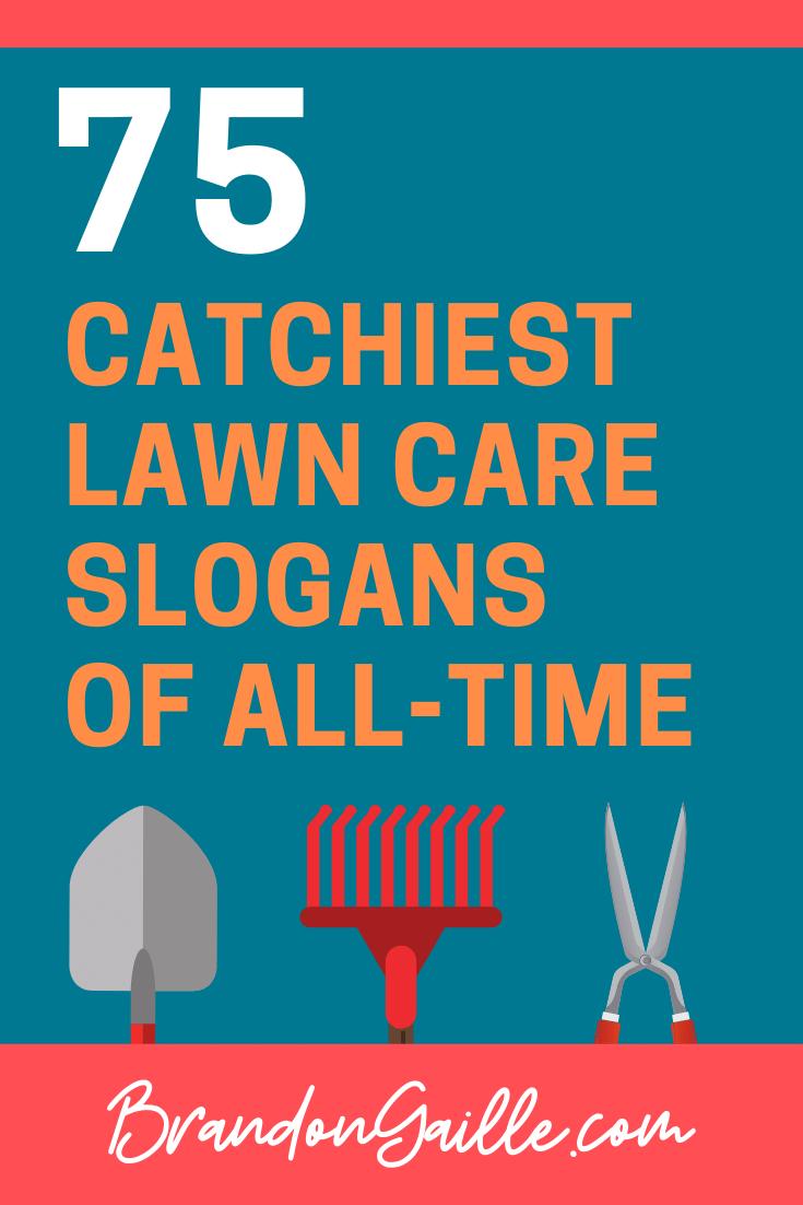 Lawn Care Slogans