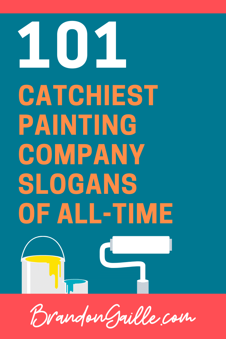 Painting Company Slogans