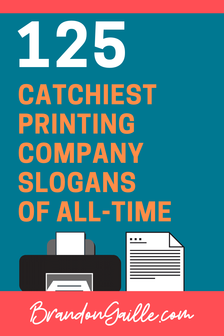 Printing Company Slogans