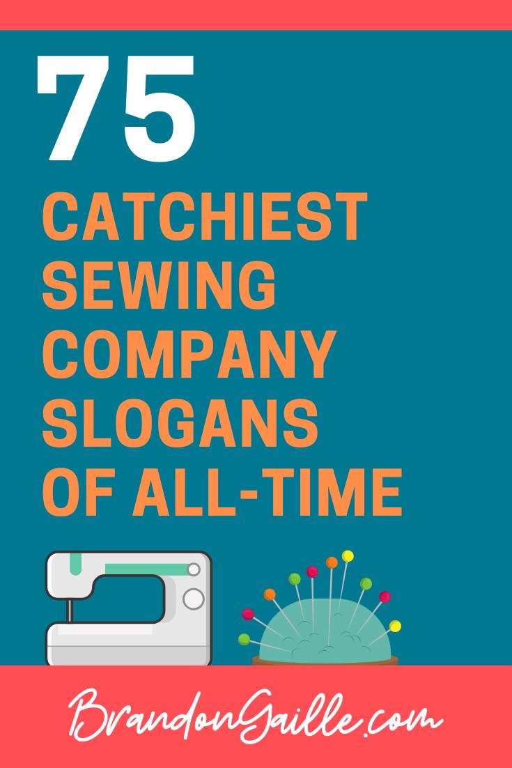 Sewing Company Slogans