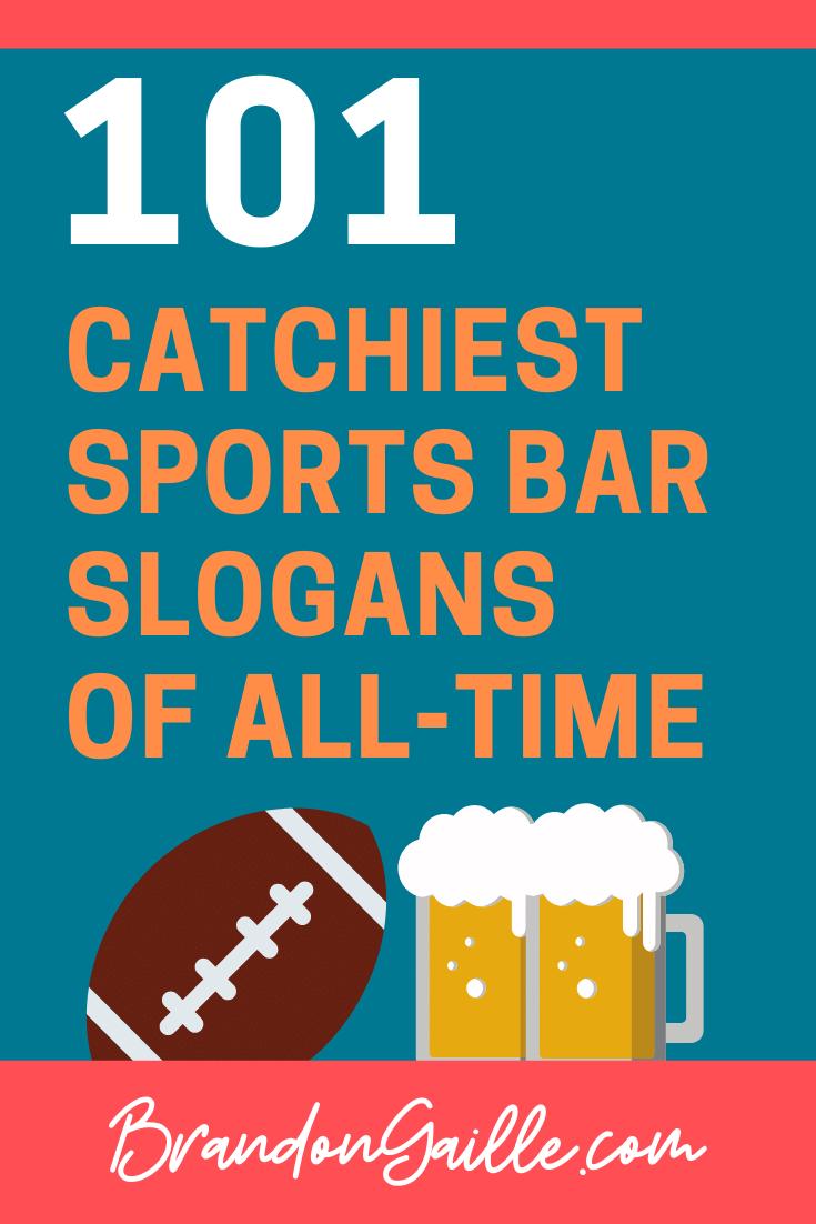 Sports Bar Slogans