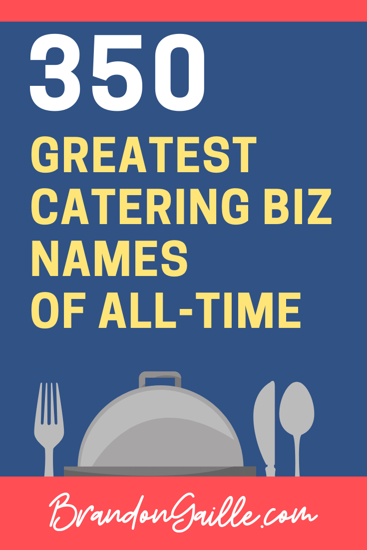 Catering Company and Business Names