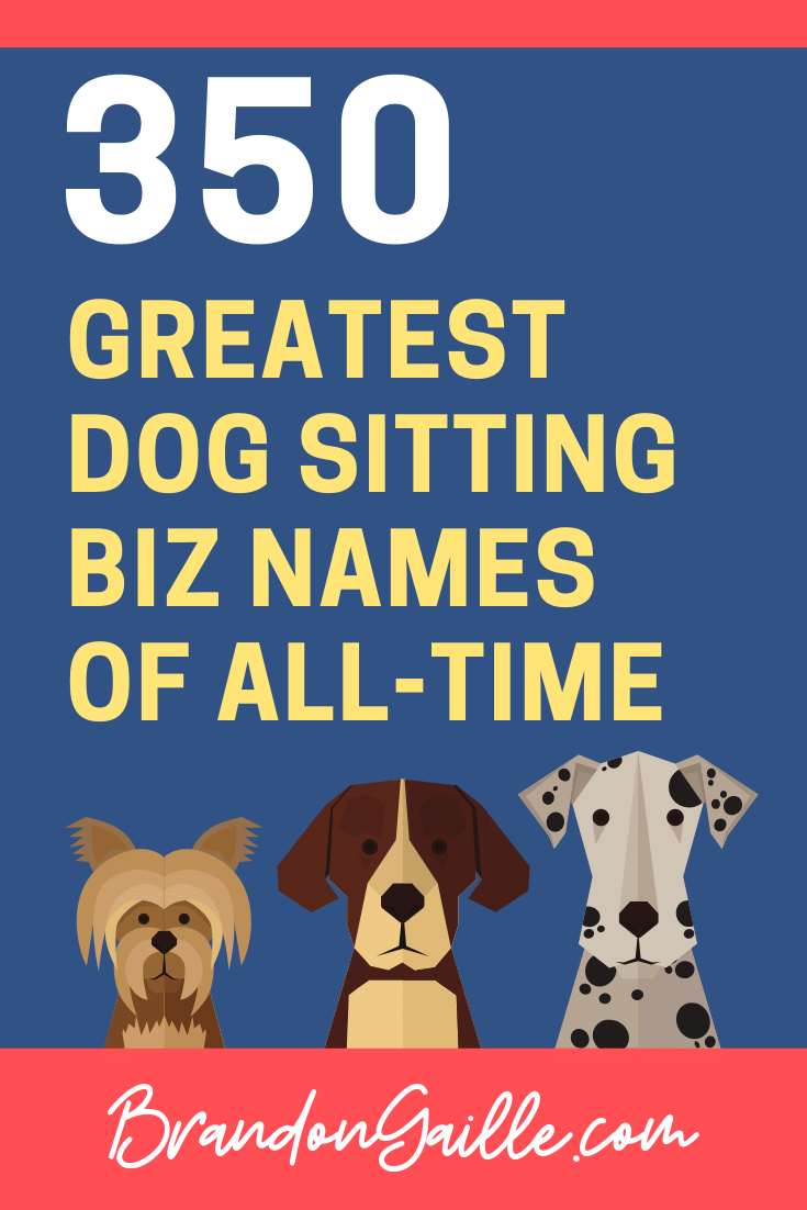 Dog Sitting Business Names