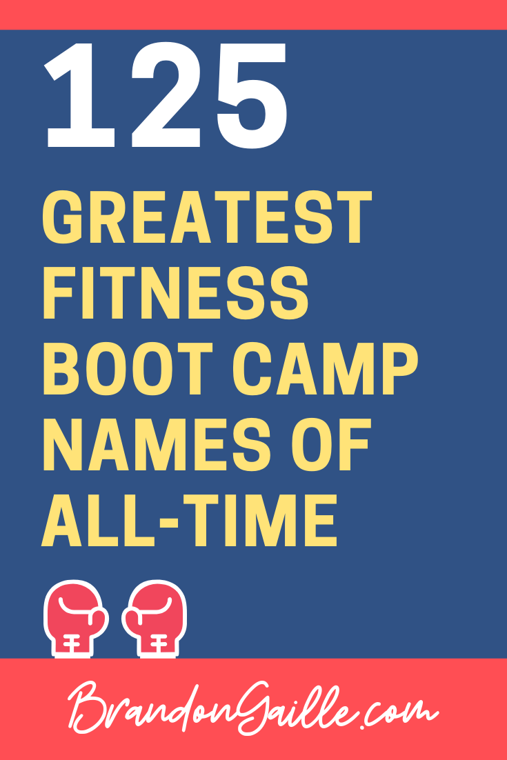 Fitness Boot Camp Names