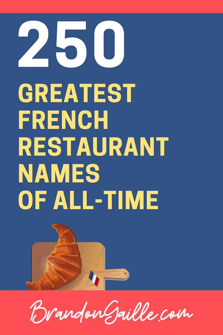250 Best Fancy French Restaurant Names Brandongaille Com