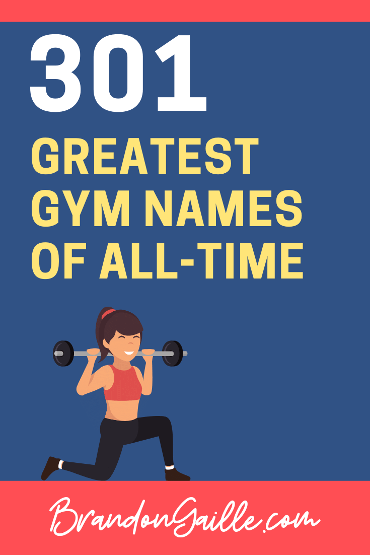 301 Coolest Gym Names Of All Time Brandongaille Com