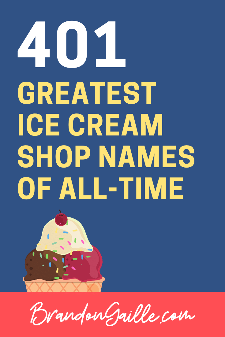 Ice Cream Shop Names