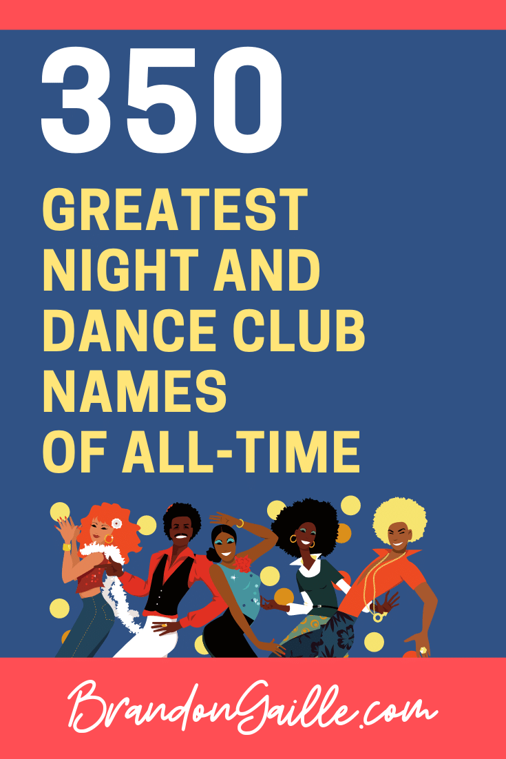 Night Club and Dance Club Names