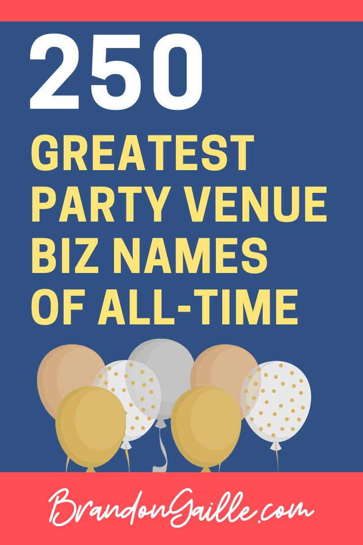 Party Venue Business Names