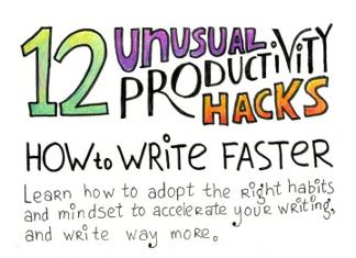 12 Unique Ways to Write Faster