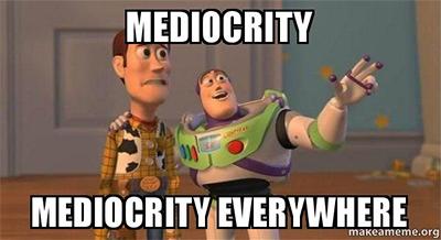 mediocrity-meme-2
