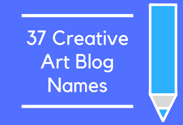 37 Creative Art Blog Names