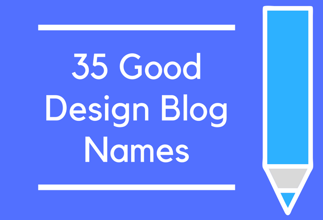 35 Good Design Blog Names