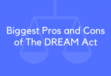 Biggest Pros and Cons of The DREAM Act