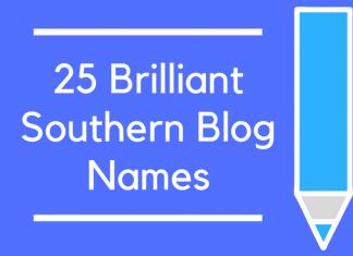 25 Brilliant Southern Blog Names