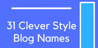 31 Clever Style Blog Names