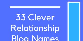33 Clever Relationship Blog Names