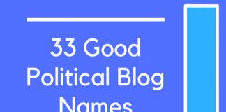 33 Good Political Blog Names