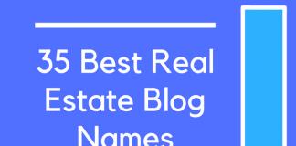 35 Best Real Estate Blog Names