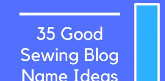 35 Good Sewing Blog Name Ideas