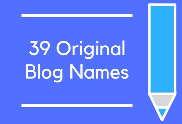 39 Original Blog Names