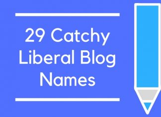 29 Catchy Liberal Blog Names