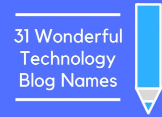 31 Wonderful Technology Blog Names