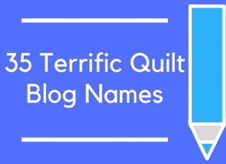 35 Terrific Quilt Blog Names