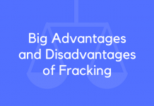 Big Advantages and Disadvantages of Fracking