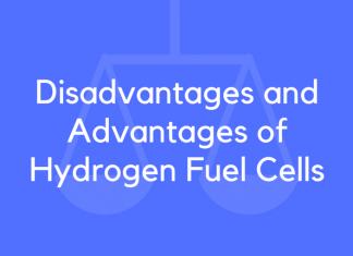 Disadvantages and Advantages of Hydrogen Fuel Cells