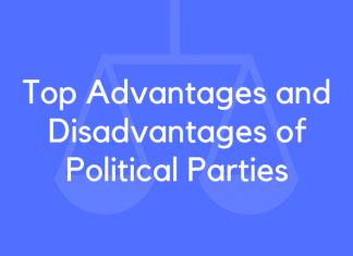 Top Advantages and Disadvantages of Political Parties